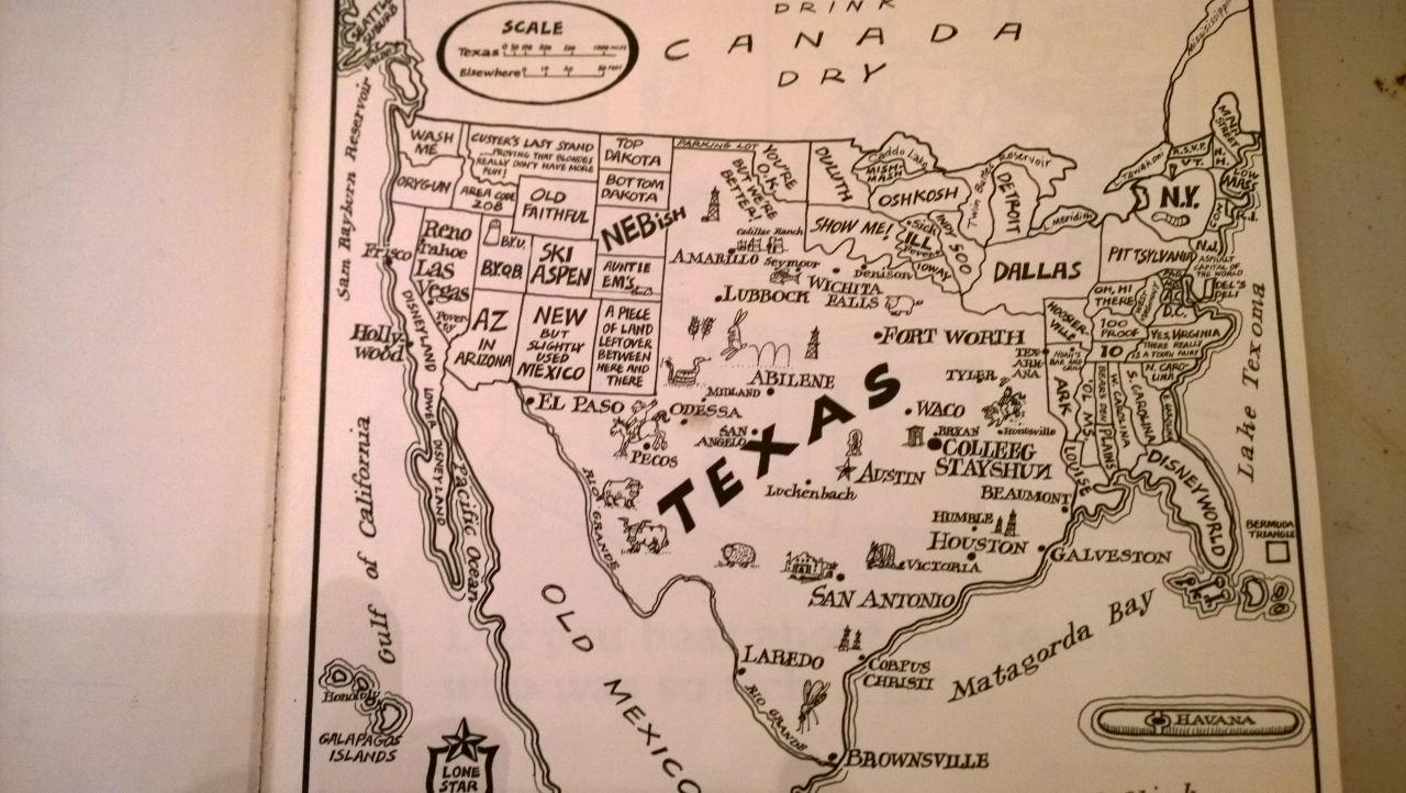Went Through To Texas Yeah Texas Ways Around